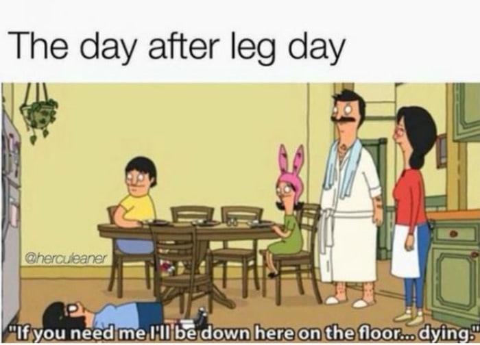 Funny Workout Memes - Leg Day Bob's Burgers