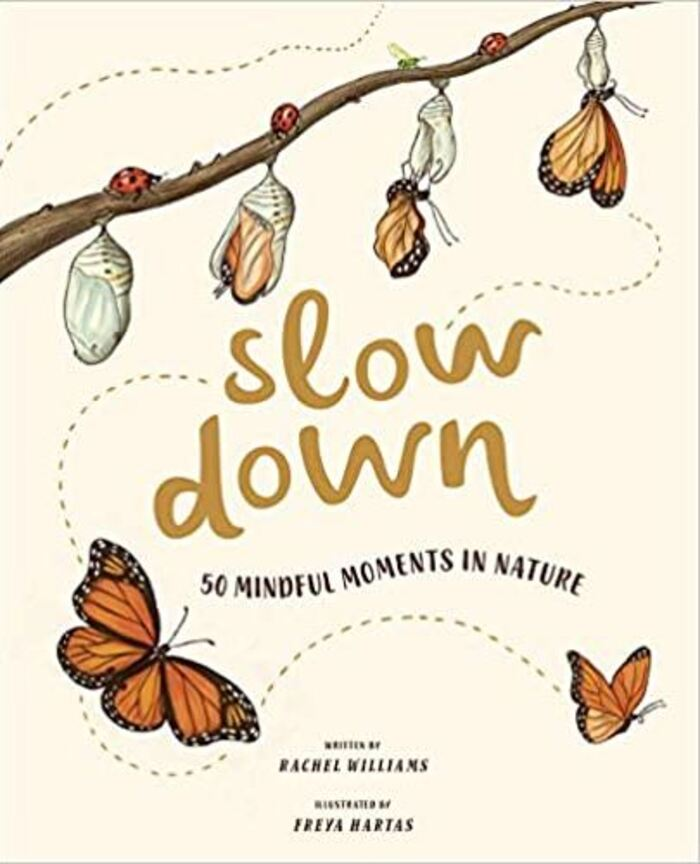 Gifts for nature lovers - Slow Down: 50 Mindful Moments in Nature