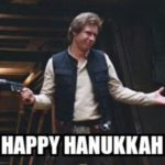 Hanukkah Puns - Hans Solo Happy Hanukkah