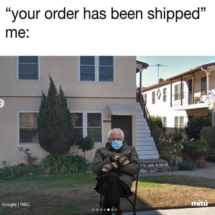 Bernie Sitting Memes - Your Order Has Been Shipped