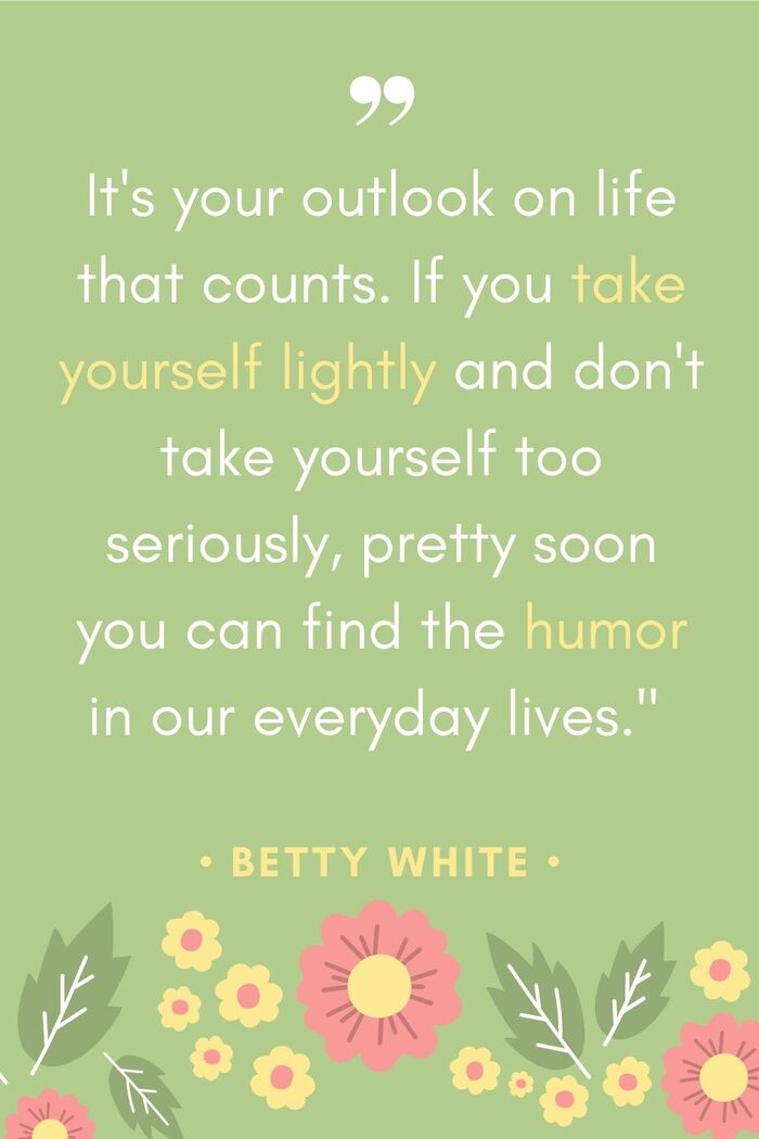 Betty White Quotes - Outlook