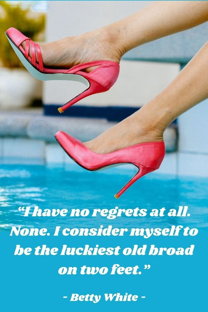Betty White Quotes - Lucky Broad