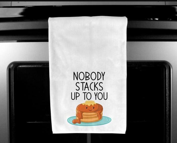 Breakfast puns - Nobody stacks up to you, pancake stack