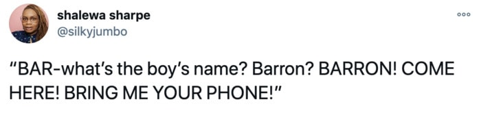 Trump Asking for Barron's Phone