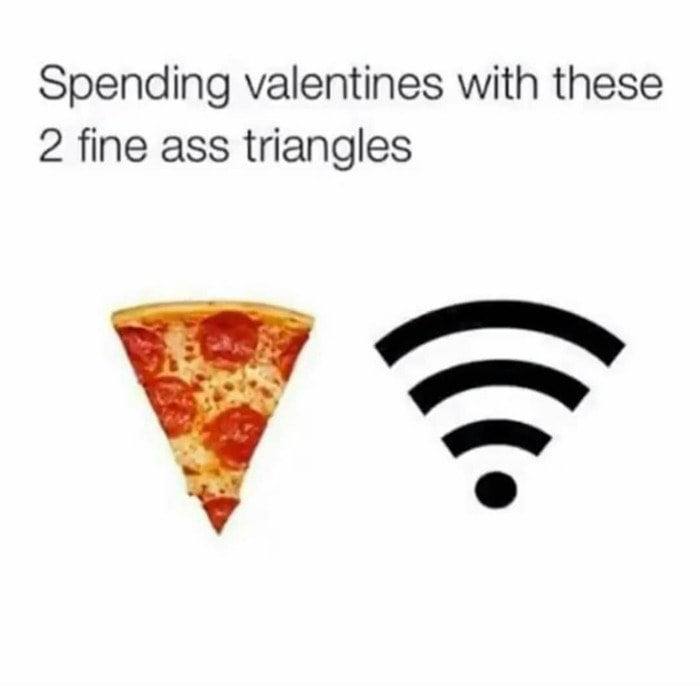 Valentines Day Memes - fine triangles