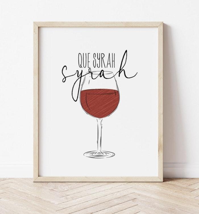 Wine Puns - Que syrah syrah