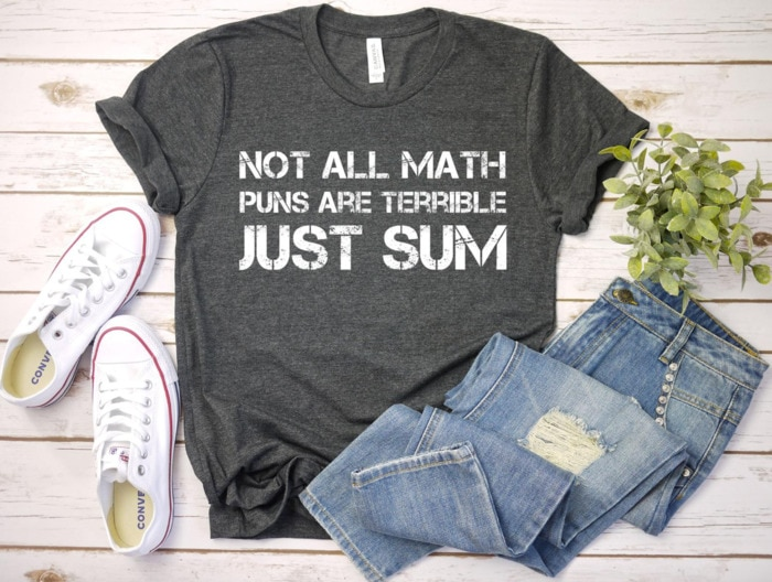Cute Puns - Math Puns Just Sum graphic tee