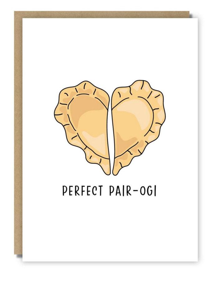 Cute Puns - Perfect pair-ogi pierogi greeting card