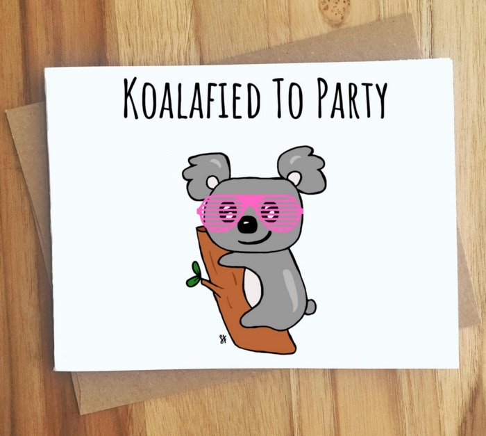 Cute Puns - Koalafied to Party koala greeting card