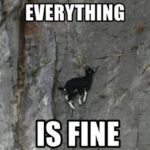 Goat Memes - everything is fine goat on wall