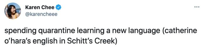 Schitt's Creek memes - Moira Rose new language
