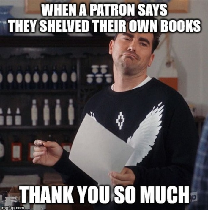 Schitt's Creek memes - shelved books librarians