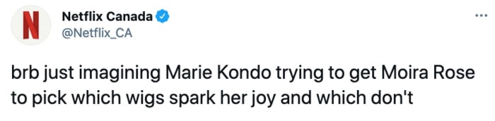 Schitt's Creek memes - Marie Kondo Moira Rose wigs