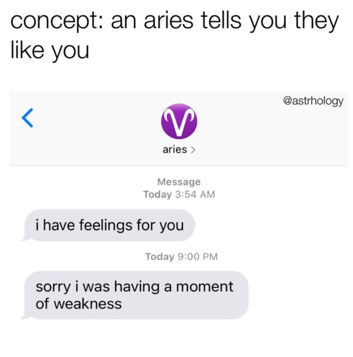 Aries Memes - moment of weakness
