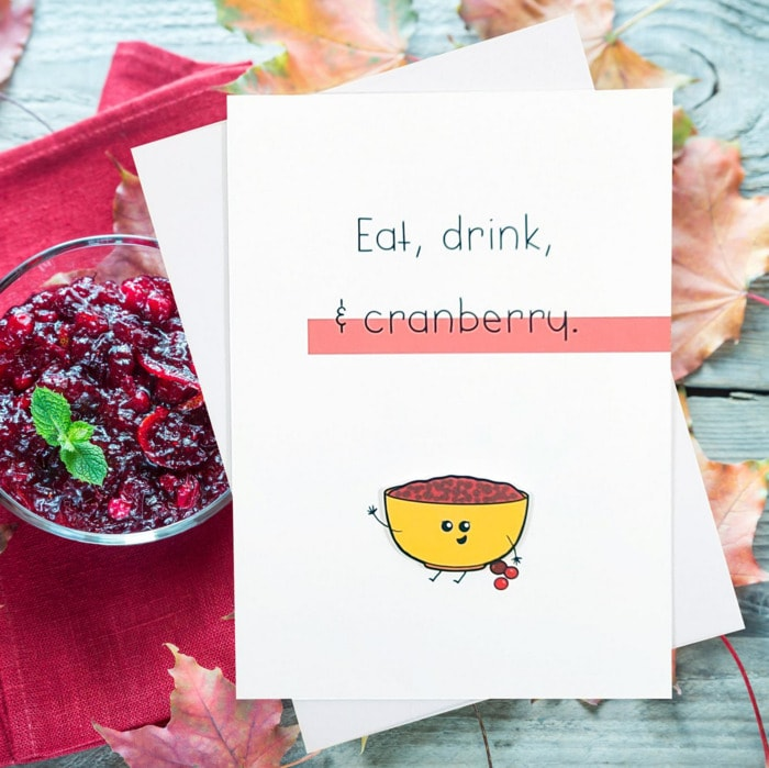 Berry Puns - Eat, drink and cranberry
