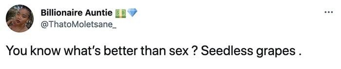 Better Than Sex Reddit - Better Than Sex - Seedless GrapesSeedless Grapes