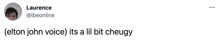 Cheugy Tweets - elton john