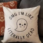 Ghost Puns - Literally Dead pillow