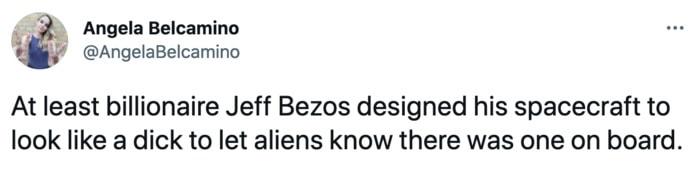 Jeff Bezos Space Tweets - let aliens know