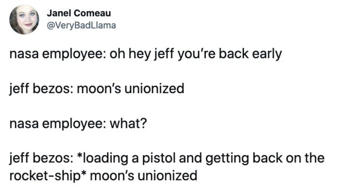 Jeff Bezos Space Tweets - Moon is unionized
