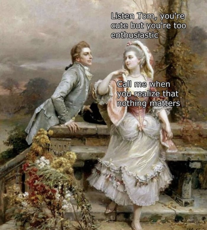 Art Memes - nihilism