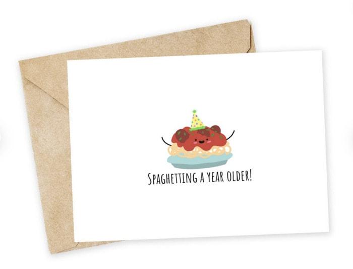 Birthday Puns - Spaghetting a year older card