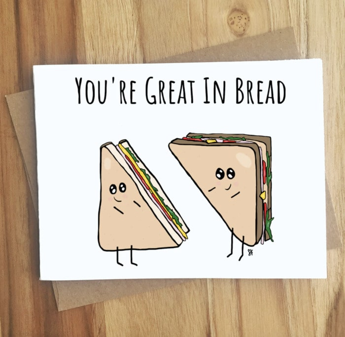 Bread Puns - You're great in bread card
