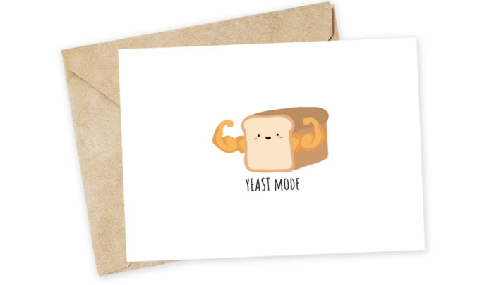 Bread Puns - yeast mode card