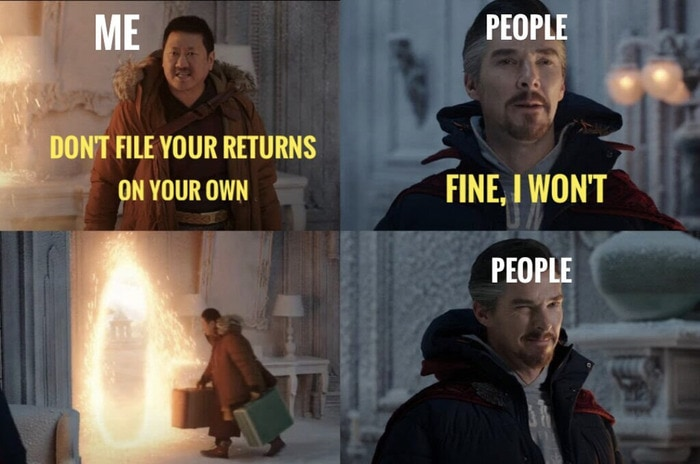 Fine I Won't Meme - tax returns