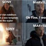 Fine I Won't Meme - sony marvel reddit