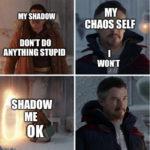 Fine I Won't Meme - shadow