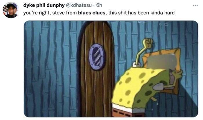 Steve Blues Clues - hard times