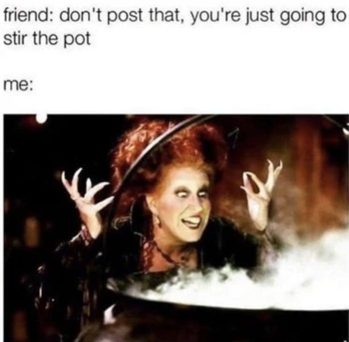 Hocus Pocus Memes - stir the pot