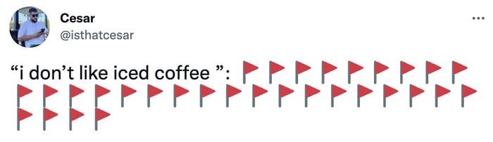 red flag meme - iced coffee