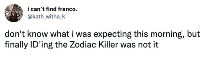 Zodiac Killer Tweets - Wednesday