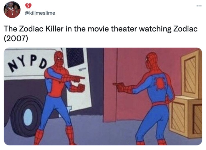 Zodiac Killer Tweets - Spiderman Meme