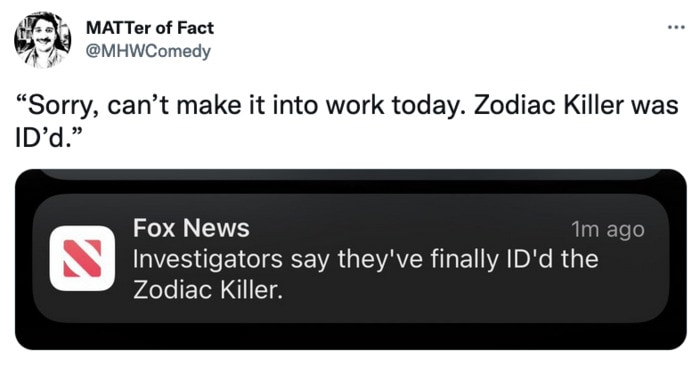 Zodiac Killer Tweets - calling out of work